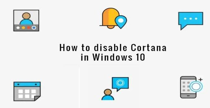 How to Completely Remove Cortana in Windows 10 – Solved – 2021 Guide